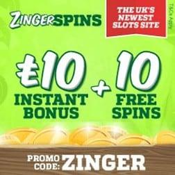 ZINGER SPINS - 10 free spins and £10 casino bonus - online & mobile