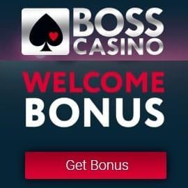 BOSS Casino 700€ gratis and high roller bonus on 1st deposit