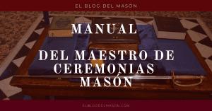 MANUAL del Maestro de Ceremonias Masón