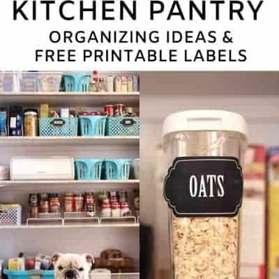 Kitchen Pantry Organization Ideas & Free Printable Labels