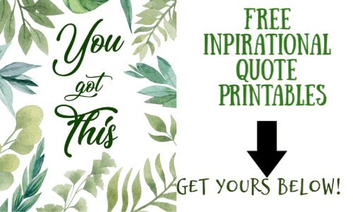 inspirational quote printables