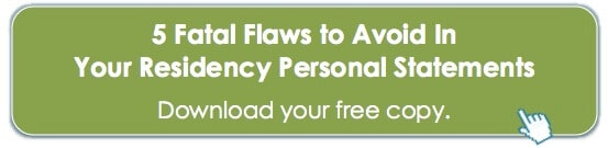 5 Fatal Flaws to Avoid in Your Residency Personal Statements.