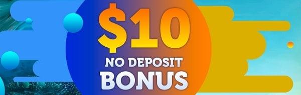 $10 no deposit bonus on registration