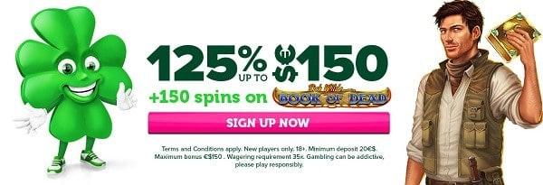 125% extra and 150 bonus spins on 1st deposit