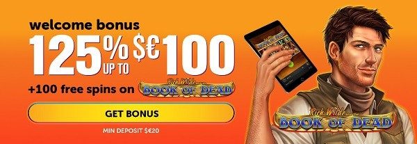 125% exclusive welcome bonus and 100 free spins on Book of Dead slot