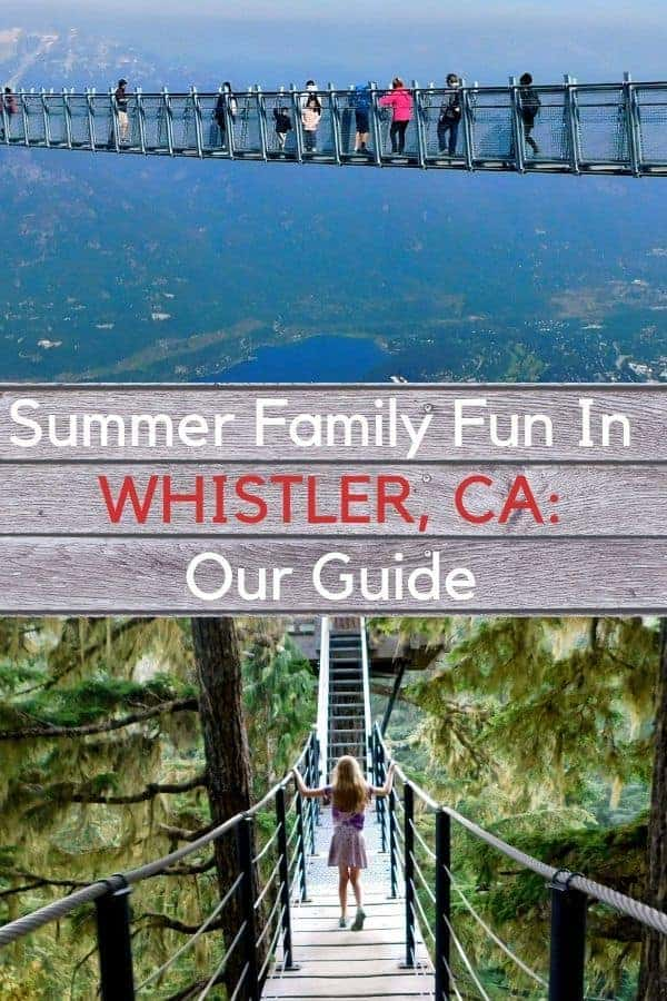 Our guide to the best summer activities, restaurants and hotels for families in whistler, canada. #whistler #bc #canada #activities, #restaurants #hotels #kids #families #vacation #summer