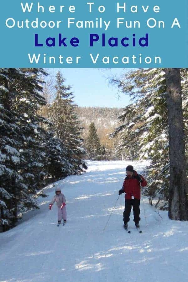 Lake placid, ny is an ideal destination for a winter outdoor vacation with kids. Ski whiteface, cross country ski, visit the olympic sites, play on a frozen lake. Here are all the things there are to do. #lakeplacid #ny #upstateny #adirondacks #winter #vacation #kids #thingstodo #outdoors #skiing