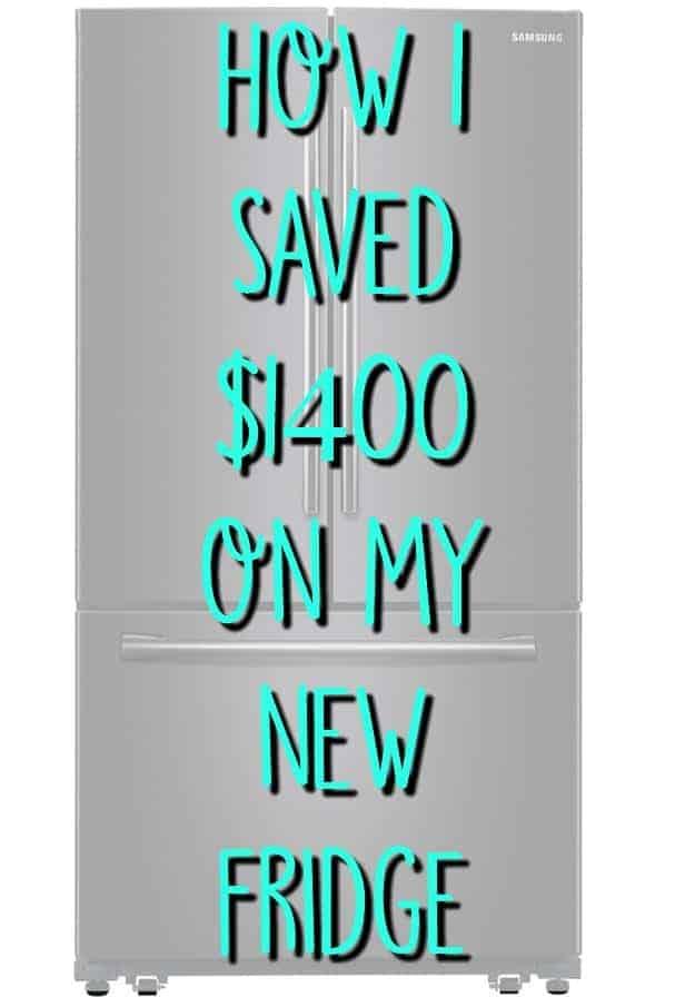 how i saved $1400 on my fridge