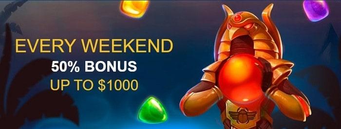 Every Weekend Bonus 50% up to $1000