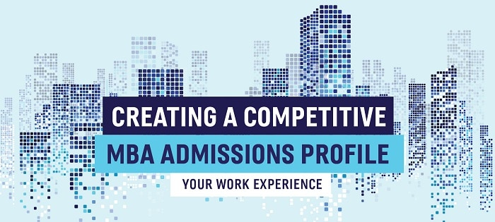 Follow These 6 Steps and Learn How to Create a Competitive MBA Admissions Profile! Download the Free Guide Here!