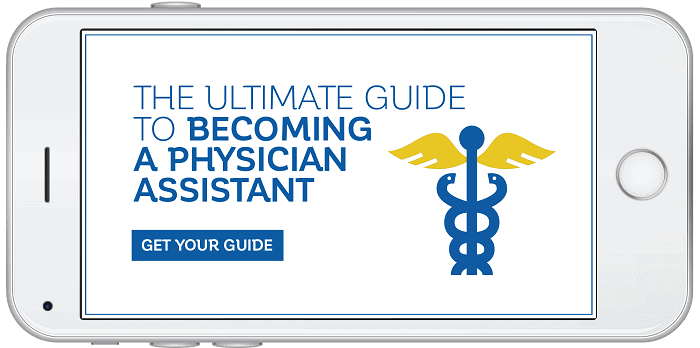 The Ultimate Guide to Becoming a Physican Assistant