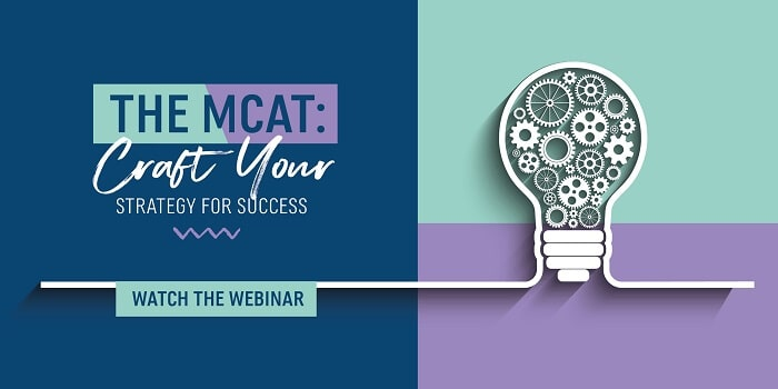 """Watch the Webinar """"The MCAT: Craft Your Strategy for Success"""""""