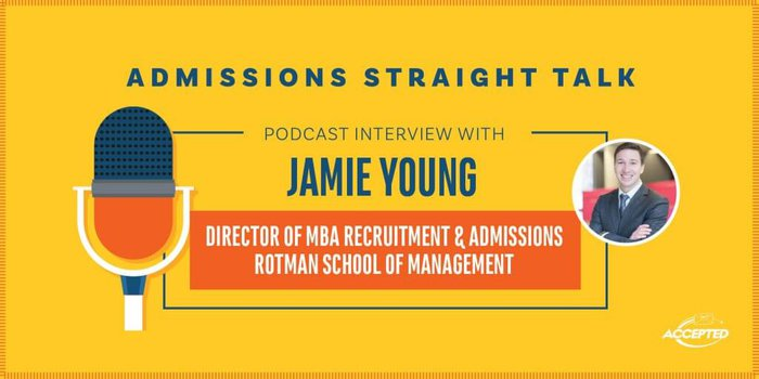 Podcast Interview with Jamie Young, Director of MBA Recruitment & Admissions at Toronto Rotman School of Management