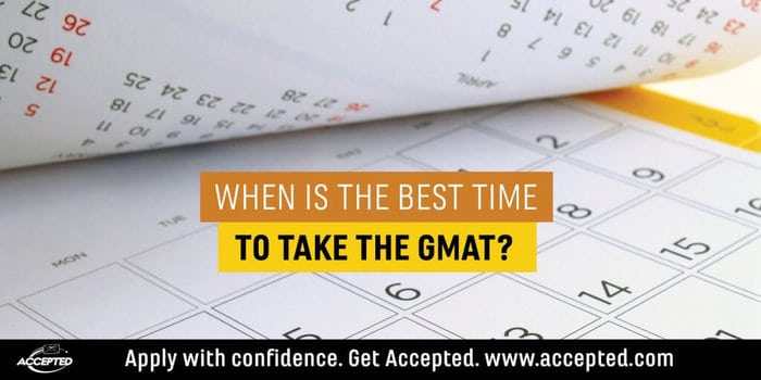 When is the Best Time to Take the GMAT?