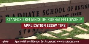 Stanford Reliance Dhirubhai Fellowship Application Essay Tips