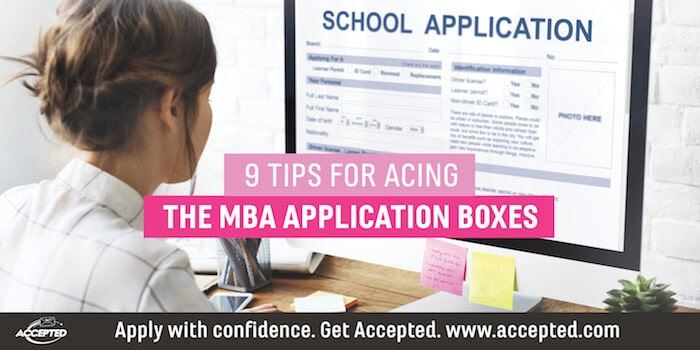 9 Tips For Acing The MBA Application Boxes
