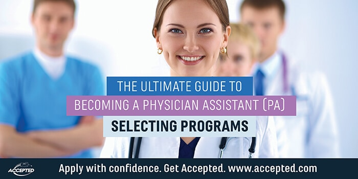 Ultimate guide to becoming a PA- Selecting programs