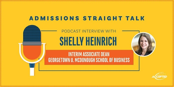 Interview with Georgetown McDonough Interim Dean of Admissions. Listen to the podcast!