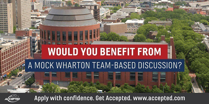Would you benefit from a mock Wharton Team-Based Discussion?