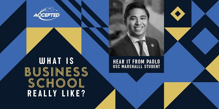 What is business school really like? Hear it from Paolo, USC Marshall student!