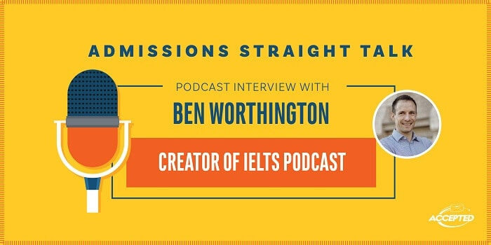 All About the IELTS: Listen to the interview with Ben Worthington, creator of IELTSPodcast!