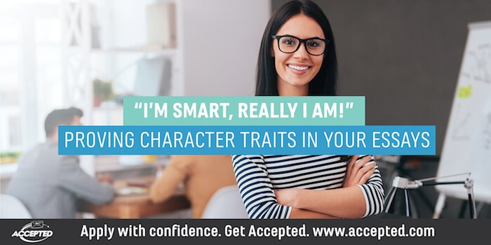 Proving Character Traits in Your Essays