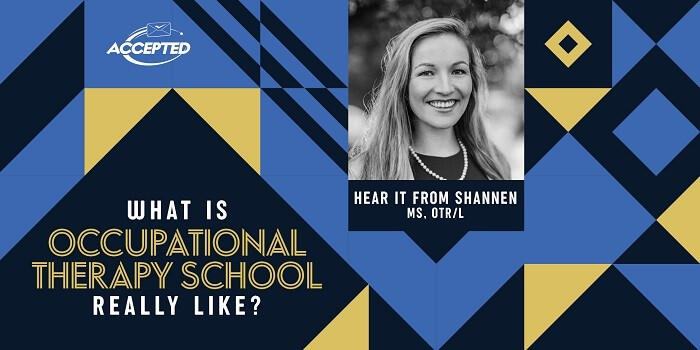 What is Occupational Therapy School Really Like? Hear it from Shannen, MS, OTR/L