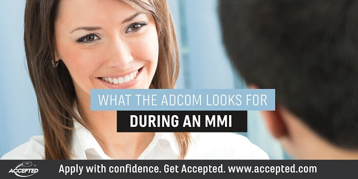 What the Adcom Looks For During an MMI