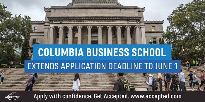 Columbia Business School to Extend Application Deadline to June 1
