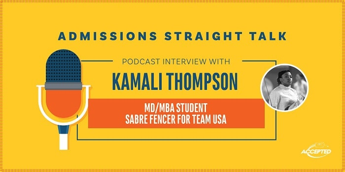 Listen to our podcast interview with Kamali Thompson, MD/MBA Student and sabre fencer for Team USA!