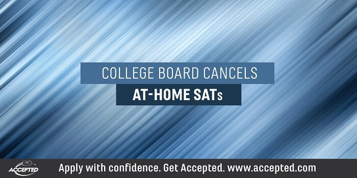 College Board Cancels At-Home SATs
