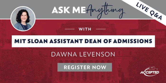 Register for our AMA session with MIT's Assistant Dean of Admissions, Dawna Levenson!