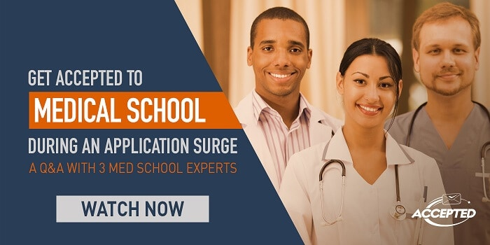Get Accepted to Medical School During an Application Surge: A Q&A With 3 Med School Experts