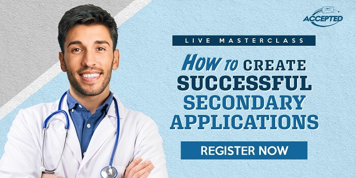 Learn the Winning Elements of a Successful Secondary Med School Application