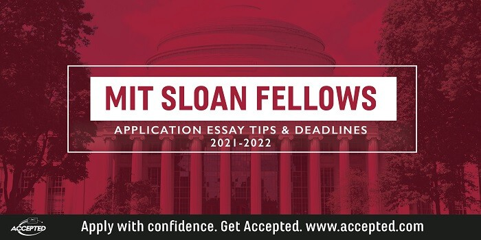MIT Sloan Fellows application essay tips and deadlines