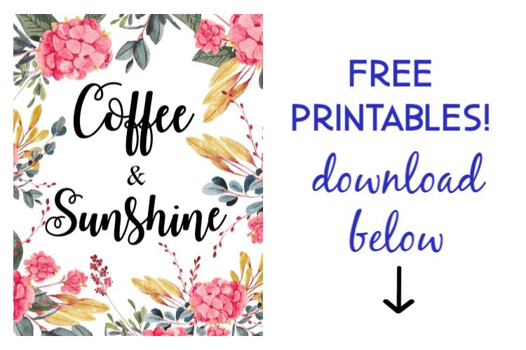 free coffee and sunshine printables
