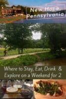 Plan a kid-free couples weekend in new hope, pa. Here are inns, restaurants and things to do around this bucks county town a short drive from new york city and philadelphia. #newhope, #buckscounty, #pennsylvania #weekend #getaway #couple #romantic #restaurants, #inns #thingstodo #inspiration