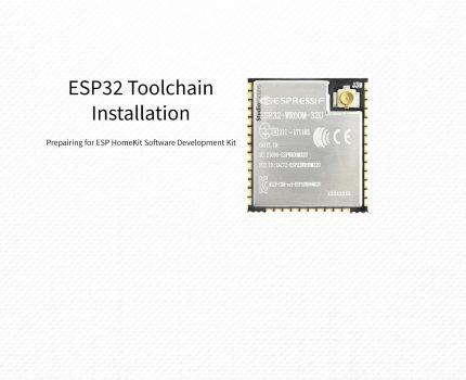 ESP32 – Toolchain Installation