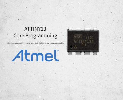 ATTiny13 – Core Programming