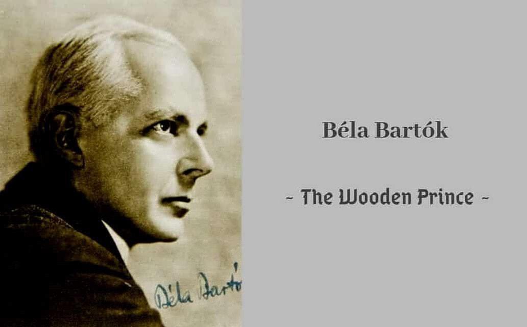 Béla Bartók The Wooden Prince
