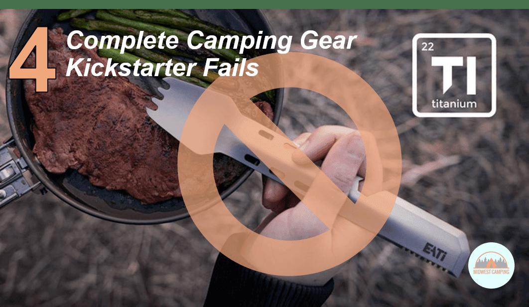 camping gear kickstarter fails