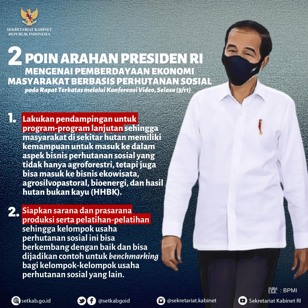 Arahan Presiden Joko Widodo pada Rapat Terbatas mengenai Pemberdayaan Ekonomi Masyarakat Berbasis Perhutanan Sosial, Selasa (3/11)