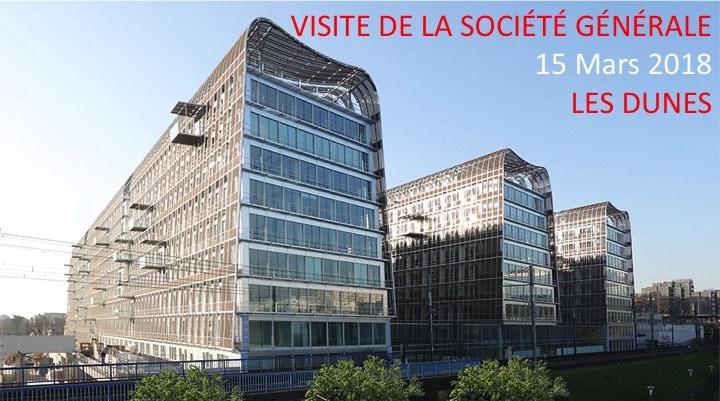 """Visite de la Société Générale """"Les Dunes"""""""