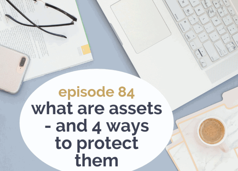 What are assets – and 4 ways to protect them