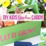 DIY Kids Gardening Caddy