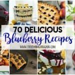 70 Delicious Blueberry Recipes