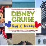 Disney Cruise Line Tips and Tricks For The Best Vacation