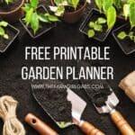 Ultimate Printable Garden Planner