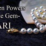 Hidden Powers Of White Gemstones: Pearl Gemstone
