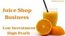 juice shop business ideas in hindi